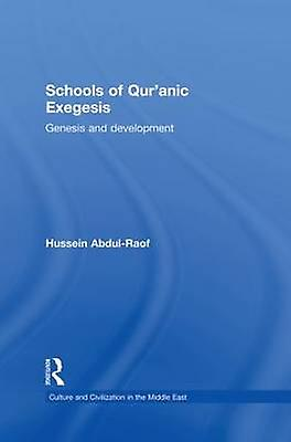 Schools of Quranic Exegesis  Genesis and DevelopHommest by AbdulRaof & Hussein