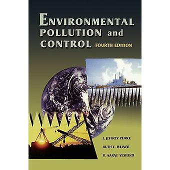 Environmental Pollution and Control by Peirce & J. Jeffrey