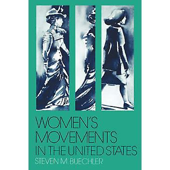 Movimentos de mulheres no sufrágio da mulher dos Estados Unidos igualdade de direitos e além por Buechler & Steven M