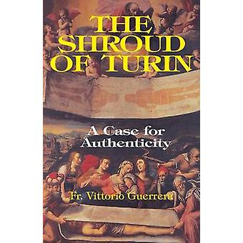 Shroud of Turin A Case of Authenticity by Guerrera & Vittorio