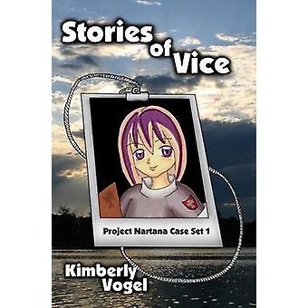 Historier om Vice projekt Nartana Case sæt 1 af Vogel & Kimberly