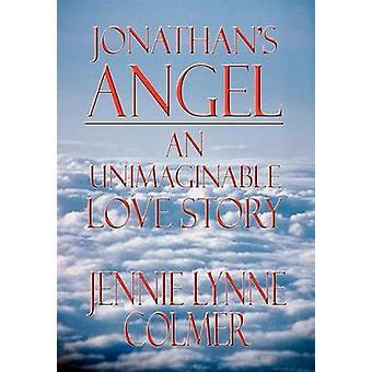 Jonathans Angel, histoire d'un amour inimaginable de Colmer & Jennie Lynne