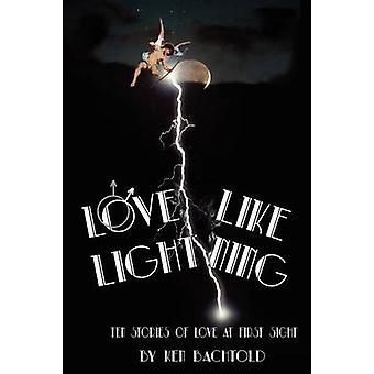 Love Like Lightning tien verhalen van liefde op het eerste gezicht door Bachtold & Ken