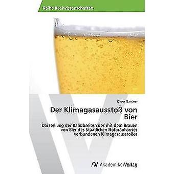 Der Klimagasaussto von Bier av Gantner Oliver