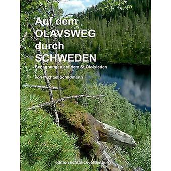 Auf dem Olavsweg durch Schweden por Schildmann & Michael