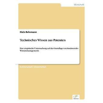 Technisches Wissen aus Patenten por Behrmann & Niels