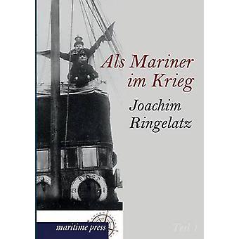 ALS Mariner Im Krieg by Ringelnatz & Joachim