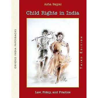 Child Rights in India - Law - Policy - and Practice by Asha Bajpai - 9