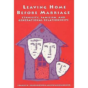 Lämnar hemmet före äktenskapet-etnicitet-Familism och generations skifte R
