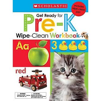 Wipe-Clean Workbooks - Get Ready for Pre-K by Scholastic - 97805459034