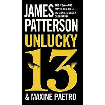 Unlucky 13 by James Patterson - Maxine Paetro - 9780606371629 Book