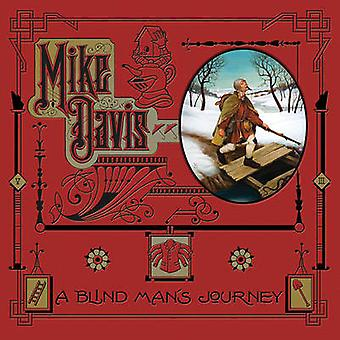 A Blind Man's Journey - The Art of Mike Davis by Mike Davis - 97808671
