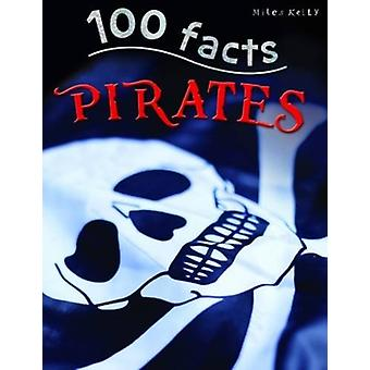 100 Facts Pirates by Andrew Langley - 9781782093824 Book