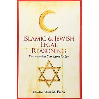 Raisonnement juridique islamique et juif: rencontrer notre juridique autre