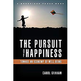 The Pursuit of Happiness: Toward an Economy of Well-Being