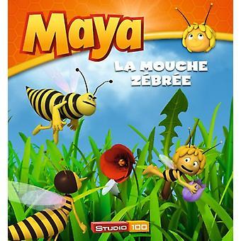 Livre Maya: La Mouche Zebree