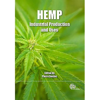 Hemp: Industrial Production and Uses (Paperback) by Bouloc Pierre Bouloc Pierre Allegret Serge Arnaud L