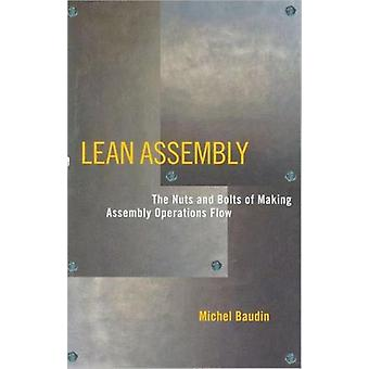 Lean Assembly: The Nuts and Bolts of Making Assembly Operations Flow (Hardcover) by Baudin Michel