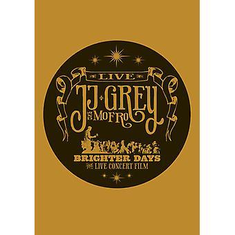 Grå, Jj & Mofro - ljusare dagar [DVD] USA import