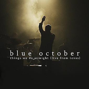 Blue oktober - ting, vi gør om natten - Live fra Texas [CD] USA importerer
