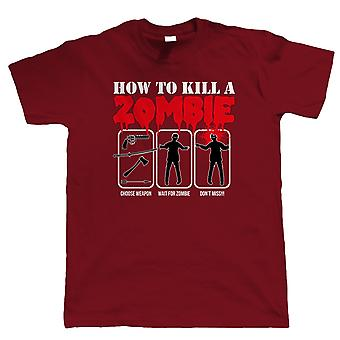 How To Kill A Zombie, Mens Funny T Shirt