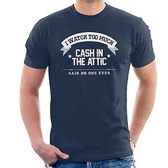 Jeg ser mye penger på loftet sa ingen én gang menn t-skjorte