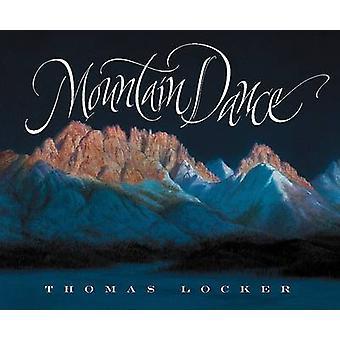 Mountain Dance by Thomas Locker - 9780152026226 Book