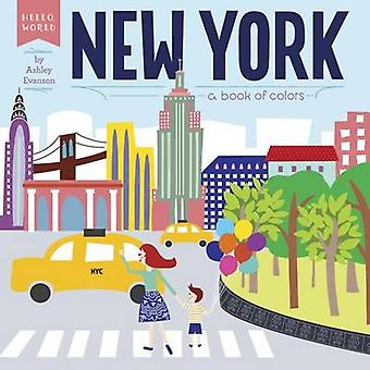New York - A Book of Colors by Ashley Evanson - 9780448489131 Book