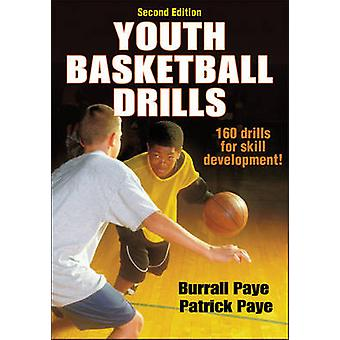 Youth Basketball Drills (2nd Revised edition) by Burrall Paye - Patri