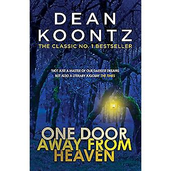 One Door Away from Heaven - A superb thriller of redemption - fear and