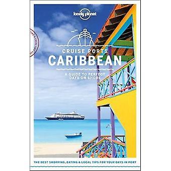Ports de croisière des Caraïbes par les Ports de croisière Caraïbes - livre 9781787014183