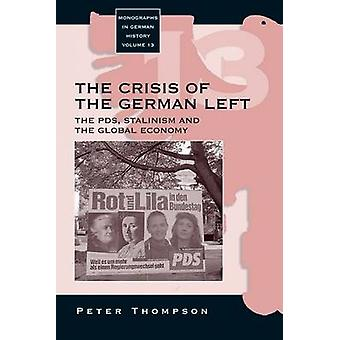 Crisis of the German Left - The PDS - Stalinism and the Global Economy