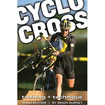 Cyclocross - Training and Techniques (3rd edition) by Simon Burney - 9