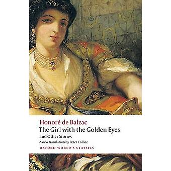 The Girl with the Golden Eyes and Other Stories by Honore de Balzac -