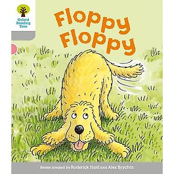 Oxford Reading Tree - Level 1 - First Words - Floppy Floppy by Roderick