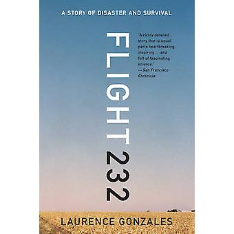 Flight 232 - A Story of Disaster and Survival by Laurence Gonzales - 9