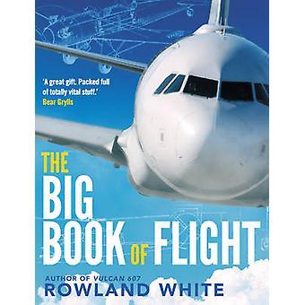 Il grande libro del volo da Rowland White - Book 9780593073056