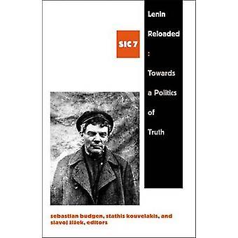 Lenin Reloaded - mot en politik av sanning - Sic VII av Sebastian Bud