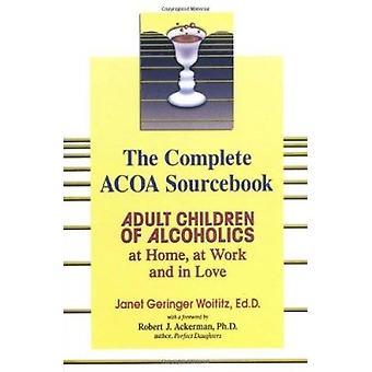 Adult Children of Alcholics Complete - Adult Children of Alcoholics - a