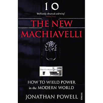 El nuevo Maquiavelo: Cómo ejercer el poder en el mundo moderno