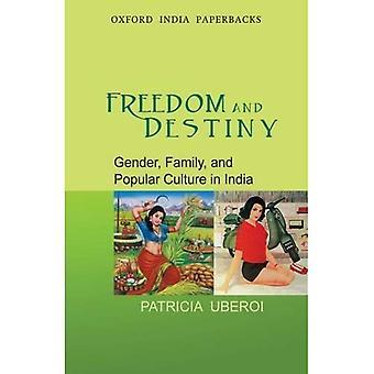 Frihet och öde: genus, familj och populärkultur i Indien