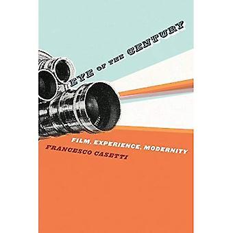Occhio della secolo Film, esperienza, modernità: Cinema, esperienza, modernità (Film & cultura): Cinema, esperienza, modernità (Film e serie di cultura)