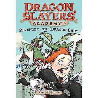 Wraak van de Dragon Lady (Dragon Slayers' Academy)