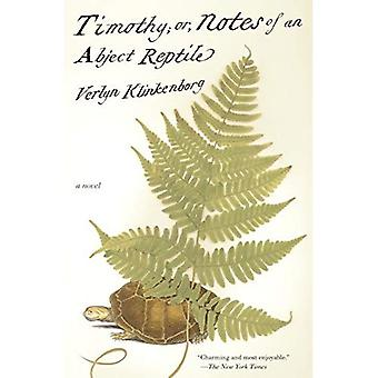 Timothy, or Notes of an Abject Reptile (Vintage)