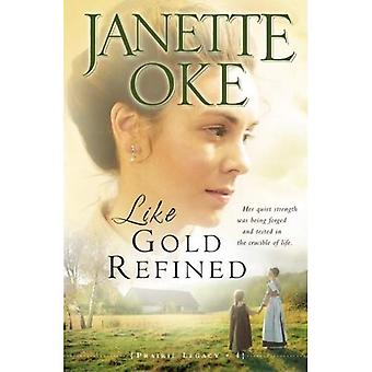 Like Gold Refined (Love Comes Softly)