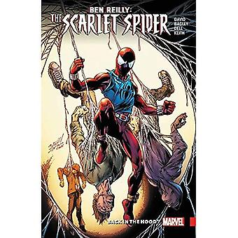 Ben Reilly: Scarlet Spider Vol. 1 - Back In The Hood