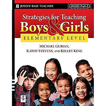 Strategies for Teaching Boys and Girls: A Workbook for Educators: Elementary Level