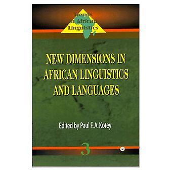 Nouvelles Dimensions en linguistique africaine et langues