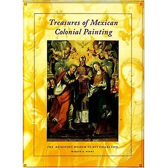 Treasures of Mexican Colonial Painting : The Davenport Museum of Art Collection