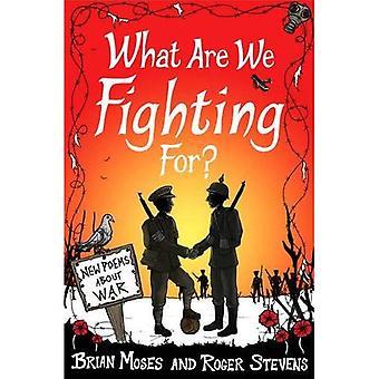 Vad kämpar vi för? (Macmillan poesi): nya dikter om krig